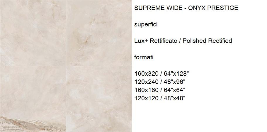 SUPREME WIDE - ONYX PRESTIGE